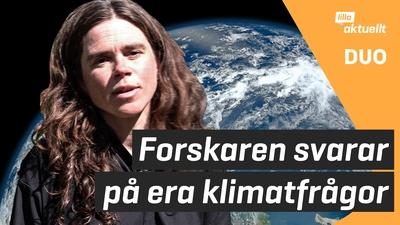Forskaren svarar på era frågor om klimatet
