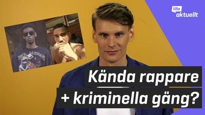 Kända rappare + kriminella gäng?