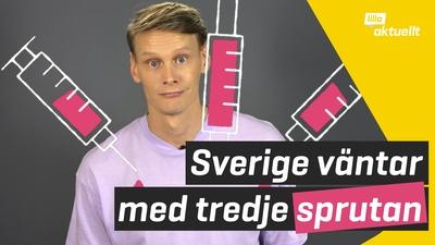 Sverige väntar med tredje sprutan