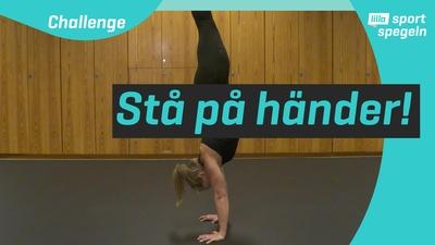 Ny challenge: kan du stå på händer?