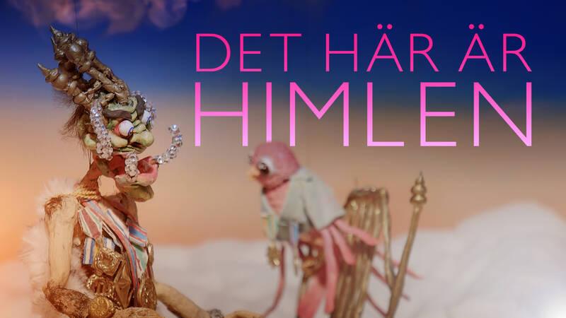Verk av Nathalie Djurberg i dokumentären Det här är himlen.