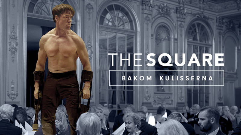 The Square: bakom kulisserna