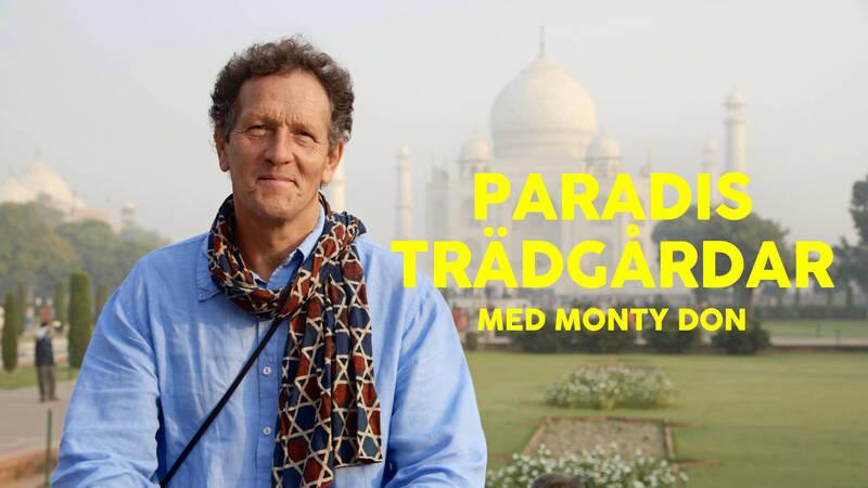 Paradisträdgårdar med Monty Don.