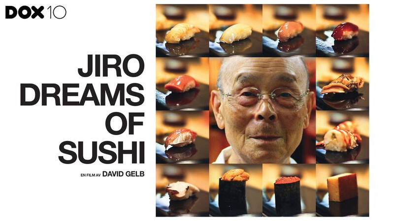 Dox 10 år: Jiro dreams of sushi