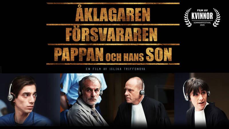 Åklagaren, försvararen, pappan och hans son. Bulgarisk-svensk långfilm från 2015.