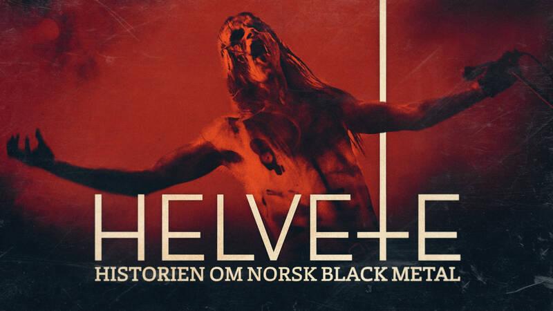 Helvete - historien om norsk Black Metal