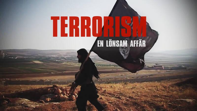 Dokument utifrån: Terrorism - en lönsam affär