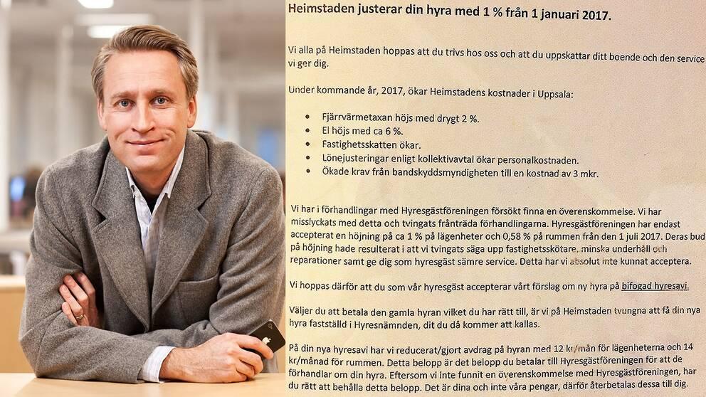 Pontus Rode på Heimstaden håller inte alls med om Hyresgästföreningens kritik, han menar snarare att de är den andra parten som betett sig oseriöst.