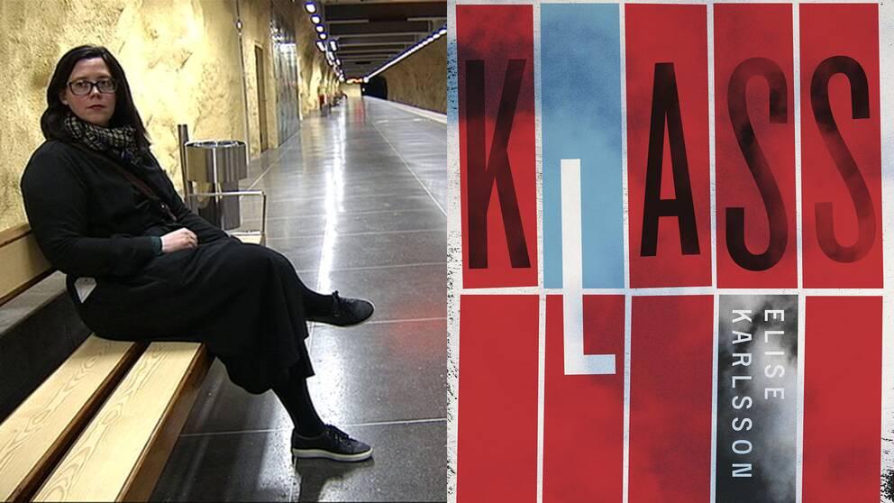 """Elise Karlsson är tillbaka med romanen """"Klass""""."""