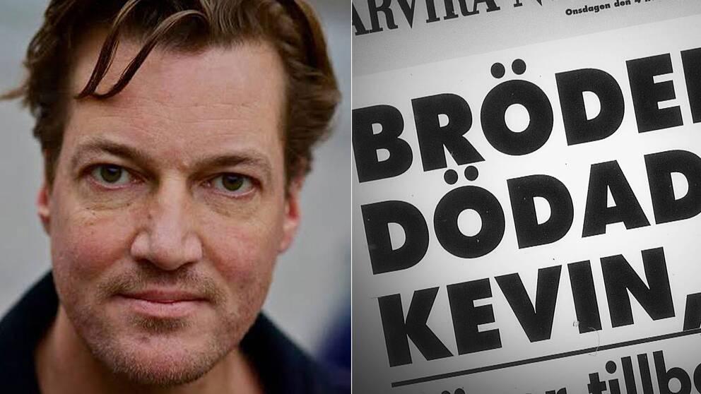 Rickard L Sjöberg slog larm om Kevin-utredningen