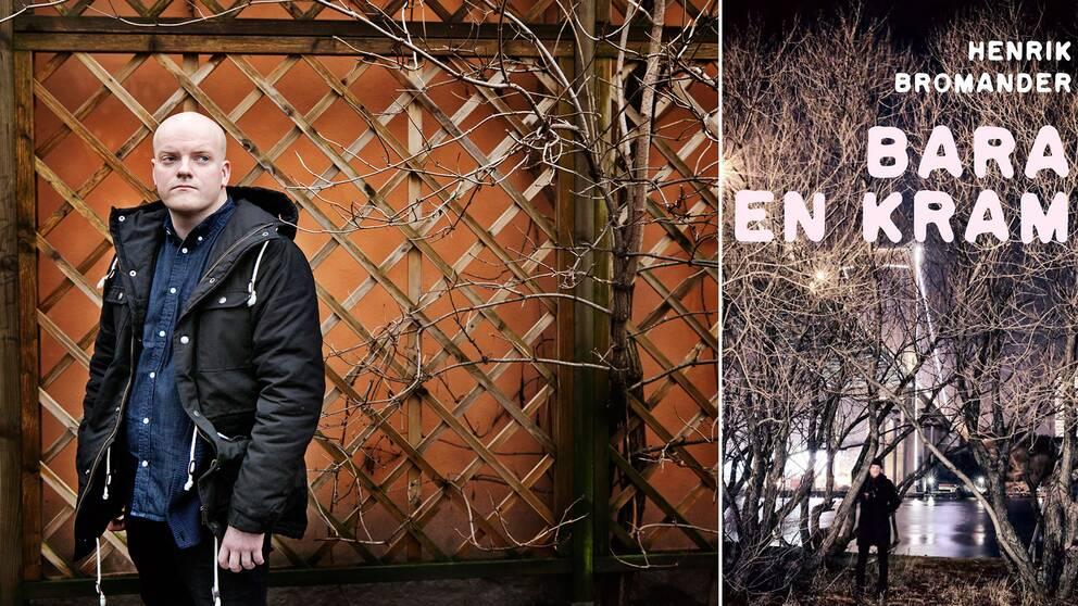 """Bara en kram"" avslutar Henrik Bromanders trilogi om manlighet."