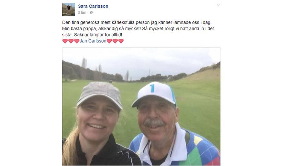 Dottern Sara Carlsson hyllar sin far på sin Facebook-sida.
