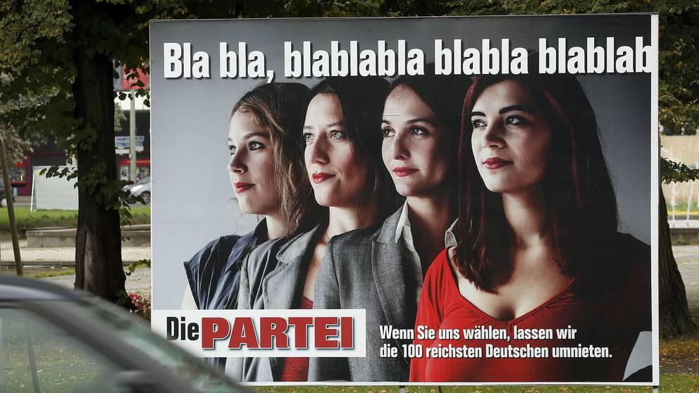 """Bla bla, blablabla"", stod det på en av Die Parteis valaffischer 2013."