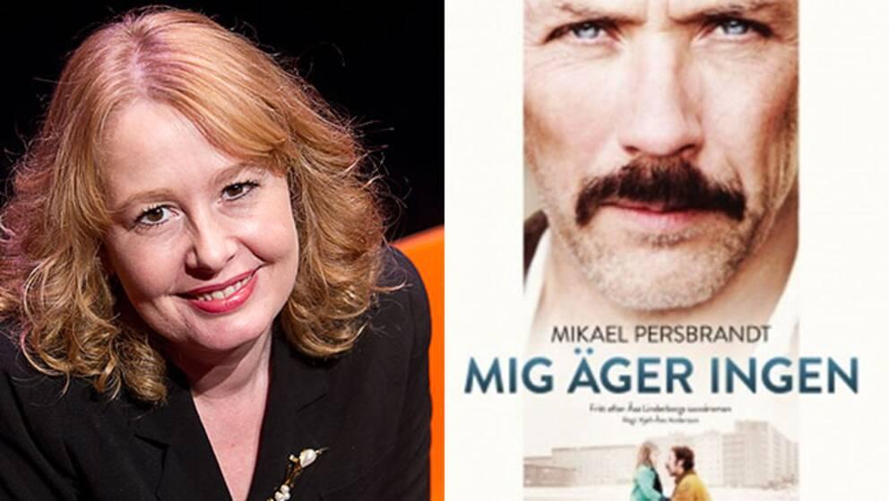 Åsa Linderborg har skrivit den bok som ligger som grund för filmen med samma namn.