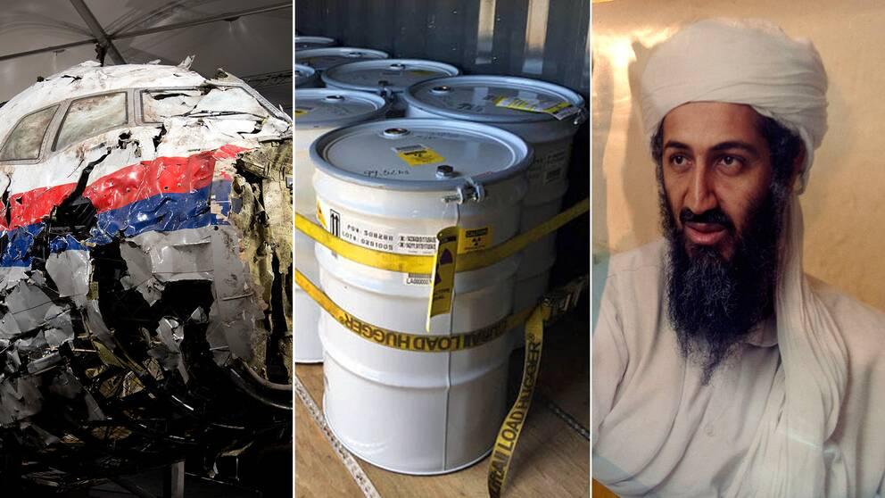En del av vraket av flight MH17, kärnavfall och den numera döde al-Qaida-ledaren Usama bin Ladin.