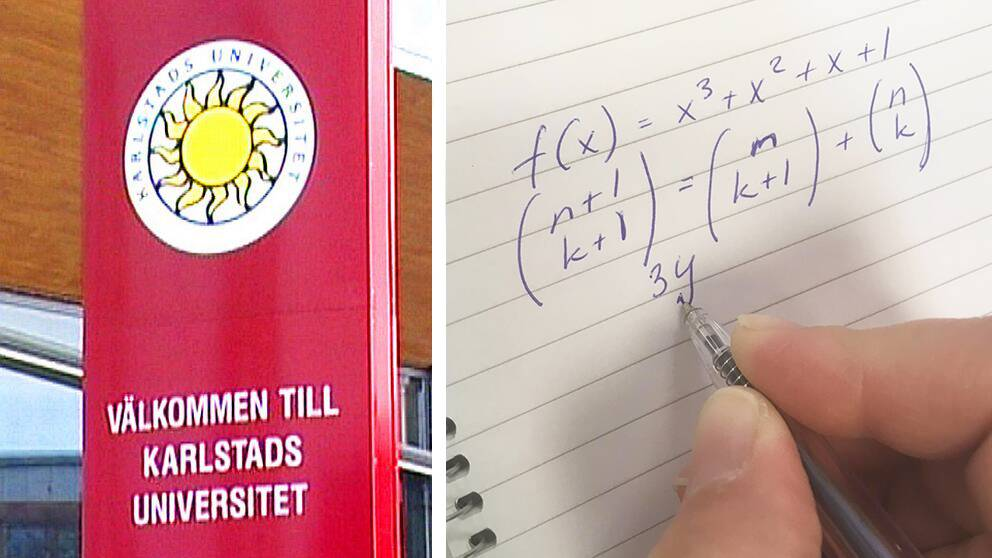 Till vänster syns en röd skylt med Karlstads universitets logga på. Under den står det Välkommen till Karlstads universitet. Till höger i bild syns ett anteckningsblock där en hand skriver en komplicerad algebraisk matteuppgift.