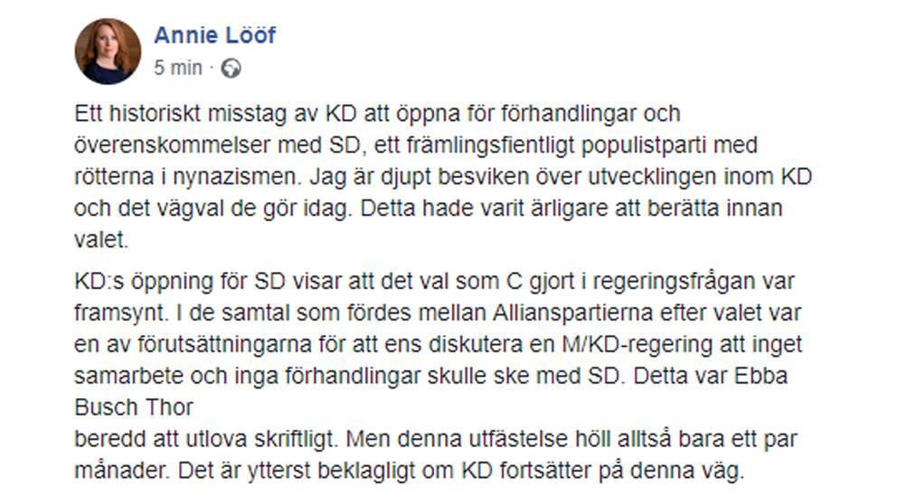 """C-ledaren Annie Lööf skriver på Facebook att hon är """"djupt besviken"""" på KD-ledarens drag."""