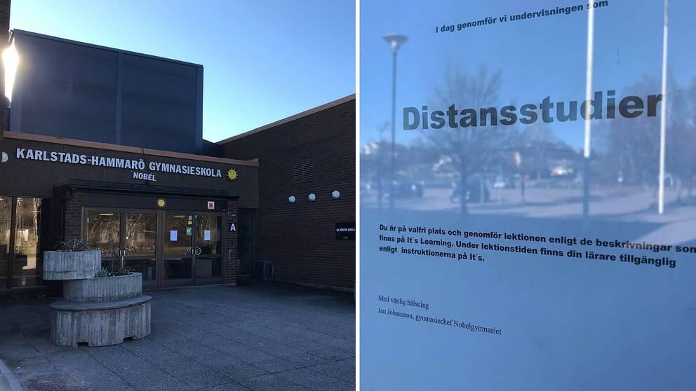 Till höger en bild på entrén till Nobelgymnasiet. Till vänster ett fotografi på den lapp som sitter på dörren där det står att undervisningen idag bedrivs som distansstudier.