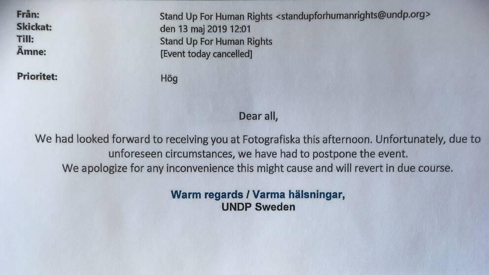 """FN-organet UNDP var arrangör av det evenemang som ställdes in tre timmar innan det skulle börja, på grund av """"oförutsedda omständigheter""""."""