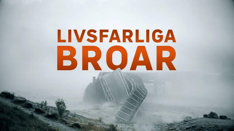 Bro som kollapsar. Bild ur programmet Livsfarliga broar i Vetenskapens värld.