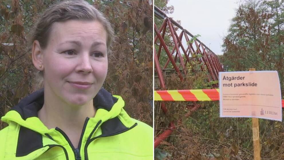 Till vänster: Maria Wendel som jobbar på parkenheten i Lerums kommun. Till höger: Ett område med parkslide vid en bro som har spärrats av, och en informationsskylt har satts upp.