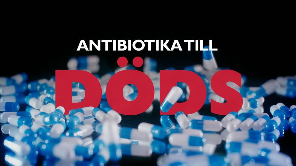Om Antibiotika i Vetenskapens värld.