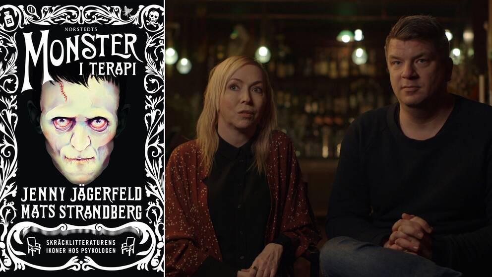 Författarna Jenny Jägerfeld och Mats Strandberg analyserar litteraturens monster ur ett psykologiskt perspektiv.