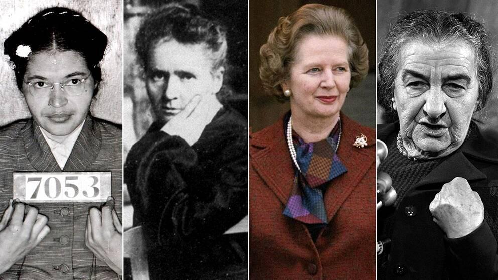 Rosa Parks, Marie Curie, Margaret Thatcher och Golda Meir är några historiskt viktiga kvinnor som knappt nämns i historieböckerna.