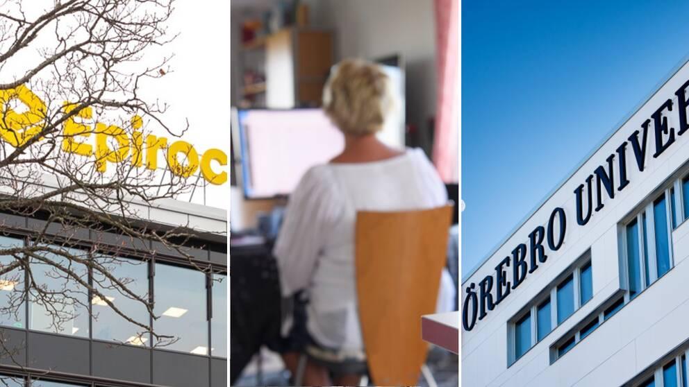 Montage av tre bilder. Till vänster en bild utanför Epiroc, i mitten en bild på en person som jobbar hemifrån och till höger en bild på Örebro universitet.