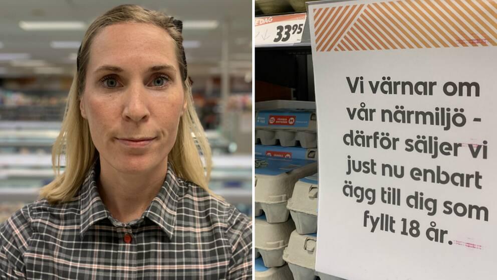 """Blond kvinna met rutig skjorta som tittar in i kameran. Bredvid en skylt där det står """"Vi värnar om vår närmiljö – därför säljer vi just nu endast ägg till dig som fyllt 18 år."""