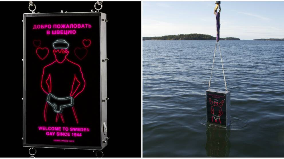 "På skylten som sänks ned står det: ""Welcome to Sweden. Gay since 1944"""