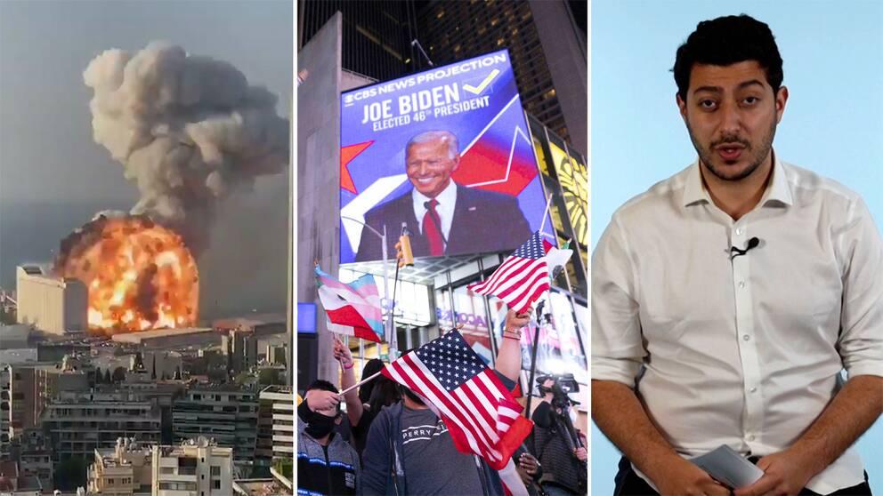 Explosion i Beirut, skylt som deklarerar att Joe Biden vunnit amerikanska presidentvalet och SVT:s utrikesreporter Fouad Youcefi.