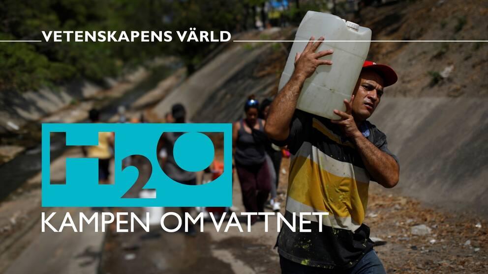 Vetenskapens värld: Kampen om vattnet