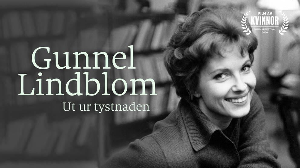 Gunnel Lindblom – ut ur tystnaden