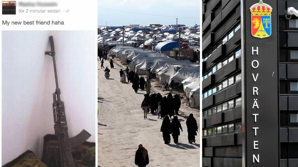 Till vänster en bild från facebook med ett automatvapen, i mitt en bild från al-hol-lägret och till höger en bild från hovrätten över Skåne och Blekinge.
