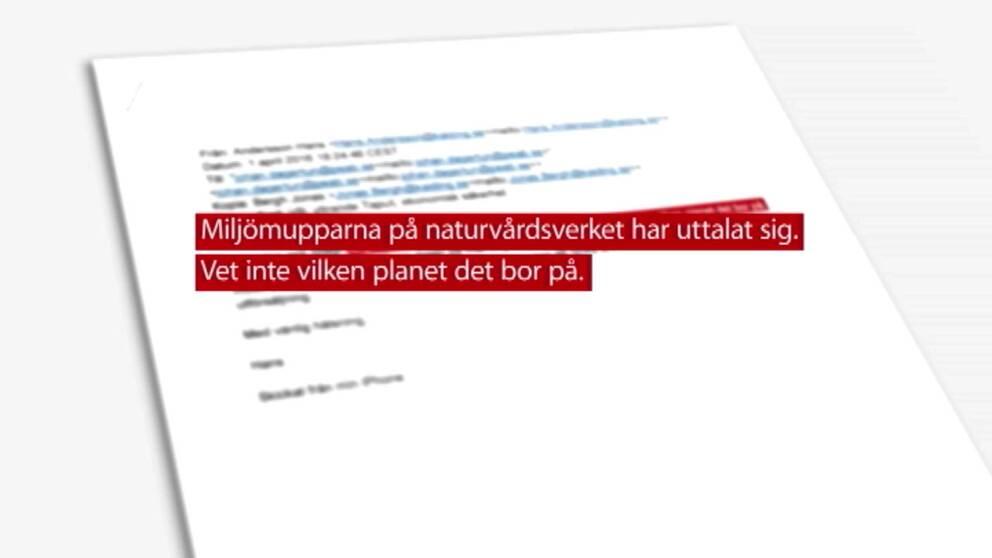 """Utdrag ut mailväxling. Citat: """"Miljömupparna på naturvårdsverket har uttalat sig. Vet inte vilken planet de bor på."""""""