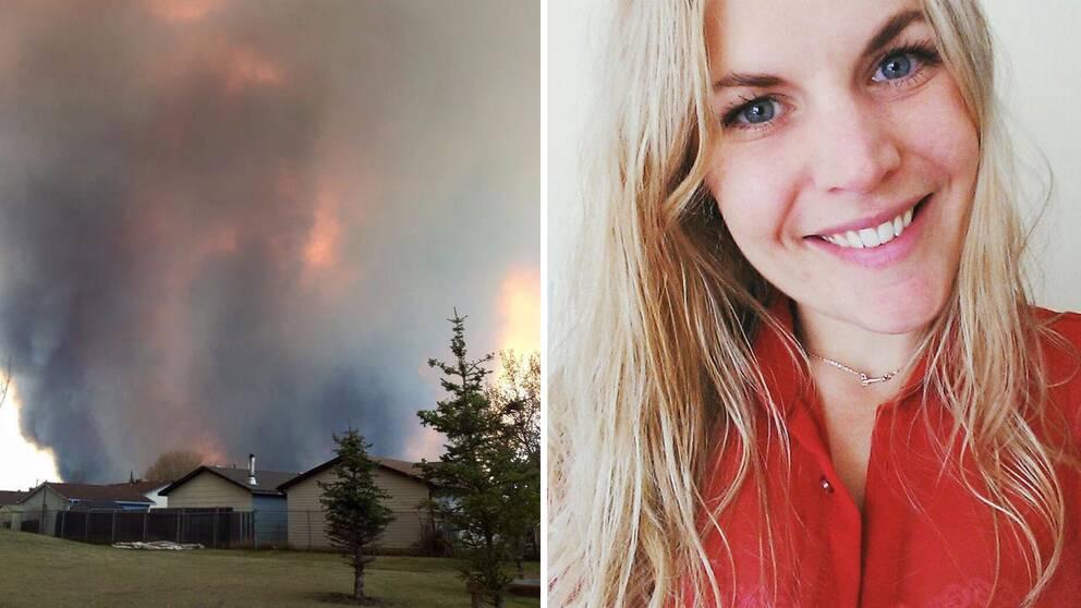 Hanna Fridhed bor i Fort McMurray, Kanada, där en stor skogsbrand rasar.